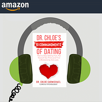 Dr. Chloe's 10 Commandments of Dating on Audible
